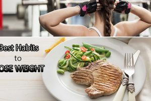 Best Habits Lose Weight